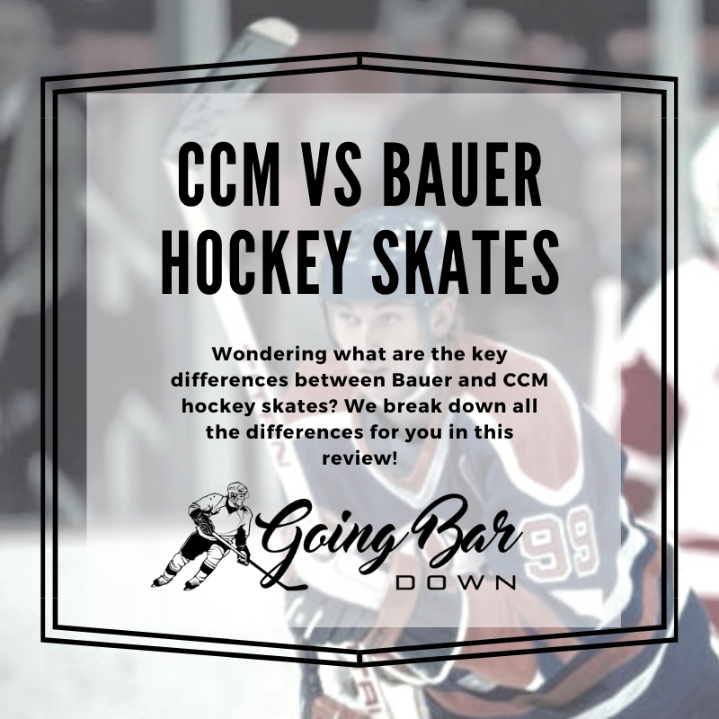 CCM vs Bauer Hockey Skates