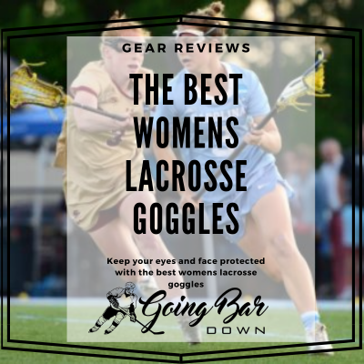 Best Womens Lacrosse Goggles